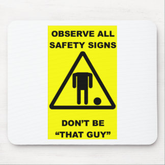 Safety Sign Warning Mouse Pad