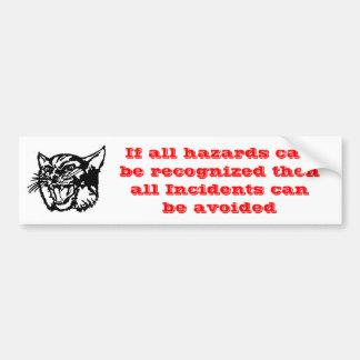 Safety Slogan Bumper Sticker