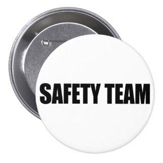 SAFETY TEAM AWARNESS PINBACK BUTTON