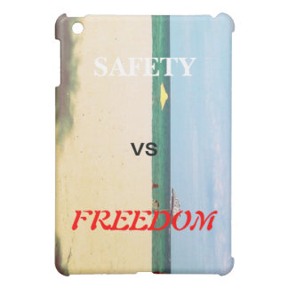 Safety vs Freedom Cover For The iPad Mini