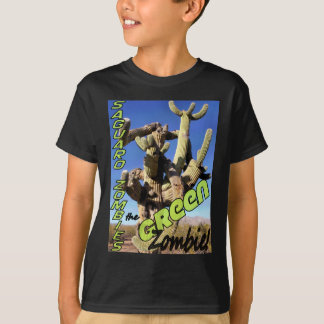 Saguaro Zombies:  The Green Zombie! T-Shirt