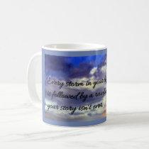 Sahjaza every storm has a rainbow coffee mug