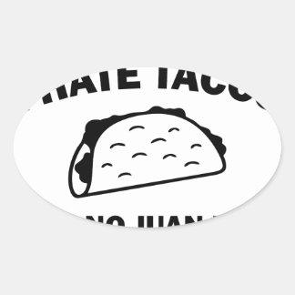 Said No Juan Ever Oval Sticker