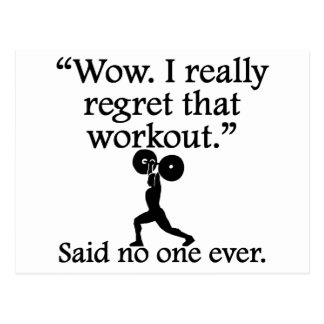 Said No One Ever: I Regret That Workout Postcard