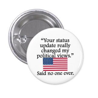 Said No One Ever: Status Update Button