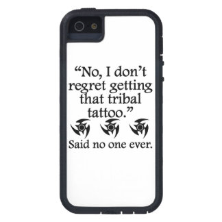 Said No One Ever: Tribal Tattoo Cover For iPhone 5