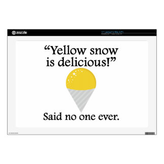 Said No One Ever Yellow Snow Is Delicious Laptop Decal