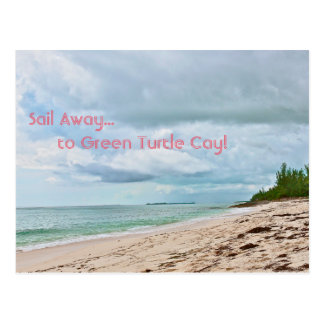 """SAIL AWAY TO GREEN TURTLE CAY"" (ABACO ISLANDS,BAH POSTCARD"