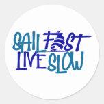 Sail Fast button Classic Round Sticker