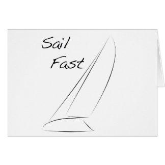 Sail Fast Greeting Card
