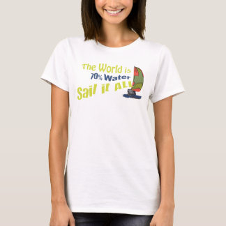 Sail it All (fun design) T-Shirt
