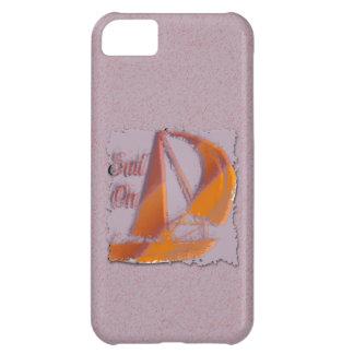 SAIL ON iPhone 5C CASE