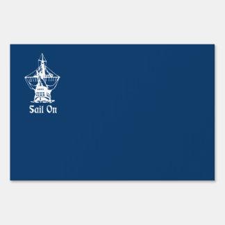 Sail on yard sign