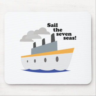 Sail The Seven Seas! Mouse Pad