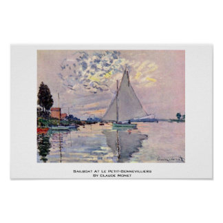 Sailboat At Le Pequeno-Gennevilliers By Claude Mon Poster