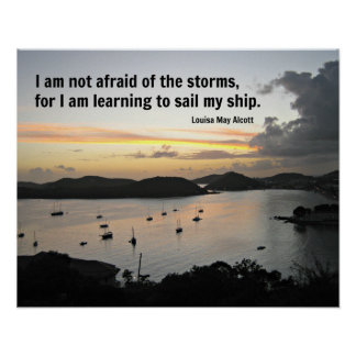 Sailboats in the harbor with quote about storms. print