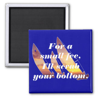 Sailboats - on the docks - Scrubbing Bottoms Magnet