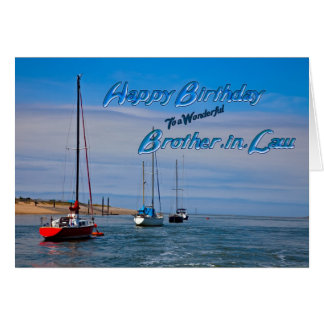 Sailing boats at anchor birthday Brother-in-Law Card