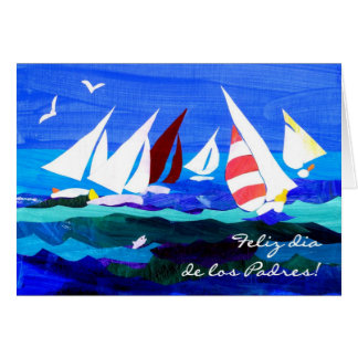 Sailing Boats Father s Day Card - Spanish Greeting