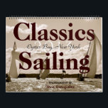 """Sailing Calendar of Classic Yachts 2013-2014<br><div class=""""desc"""">Black and white photos of classic yachts sailing in Oyster Bay Harbor on Long Island New York.</div>"""
