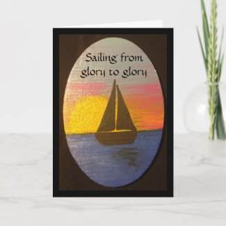 Sailing from glory to glory note card