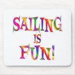Sailing is Fun Mousepad