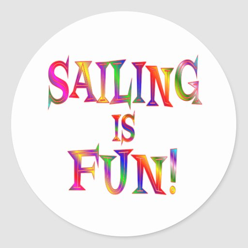 Sailing is Fun Sticker