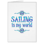 Sailing is My World Greeting Cards