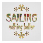 SAILING Nothing Better Print