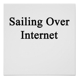 Sailing Over Internet Poster