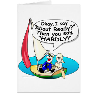 Sailing, Ready About! Card