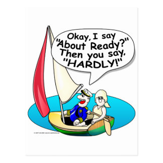 Sailing, Ready About! Postcard