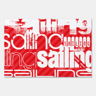 Sailing; Scarlet Red Stripes Yard Sign