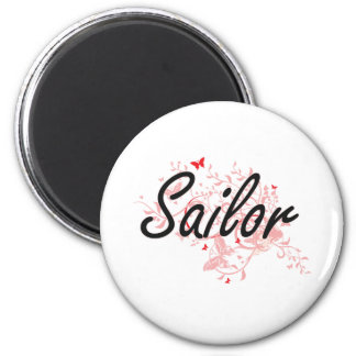 Sailor Artistic Job Design with Butterflies 2 Inch Round Magnet