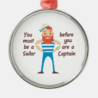 Sailor Before Captain Metal Ornament