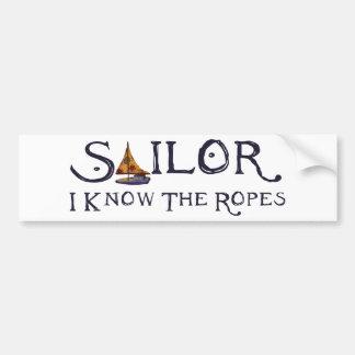 Sailor - I know the Ropes Bumper Sticker