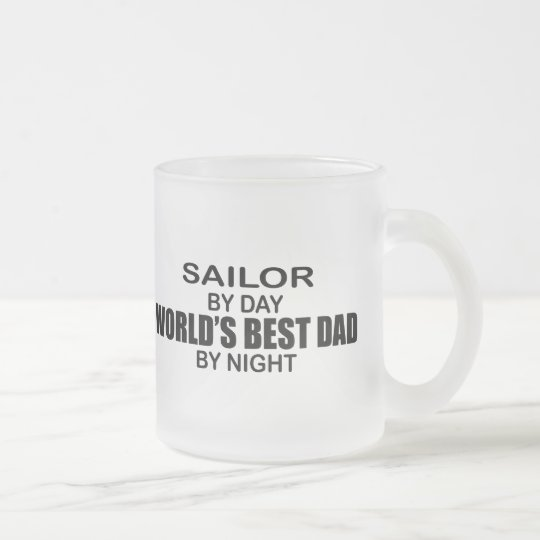Sailor - World's Best Dad by Night Frosted Glass Coffee Mug