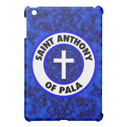 Saint Anthony of Pala Cover For The iPad Mini