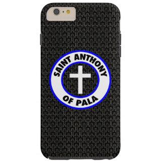 Saint Anthony of Pala Tough iPhone 6 Plus Case