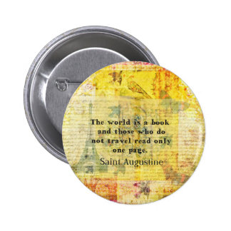 Saint Augustine Quote about Travel Button