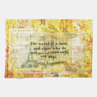 Saint Augustine Quote about Travel Towel