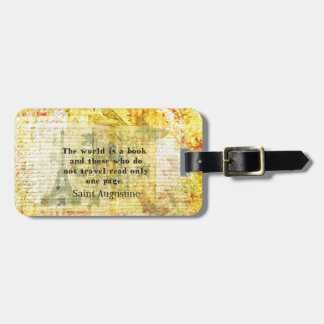 Saint Augustine Quote about Travel Tag For Bags
