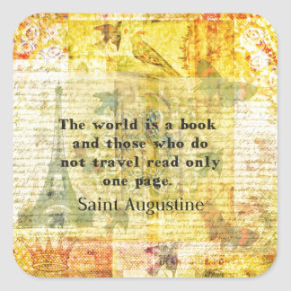 Saint Augustine Quote about Travel Square Sticker