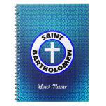 Saint Bartholomew Spiral Note Book