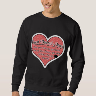 Saint Bernard Mixes Paw Prints Dog Humor Sweatshirt