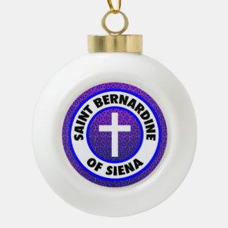 Saint Bernardine of Siena Ceramic Ball Christmas Ornament