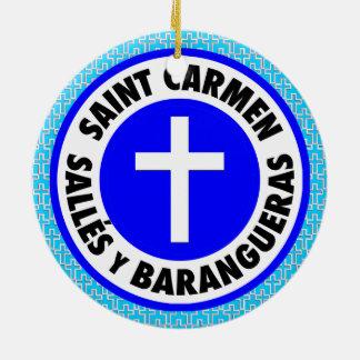 Saint Carmen Salles y Barangueras Ceramic Ornament