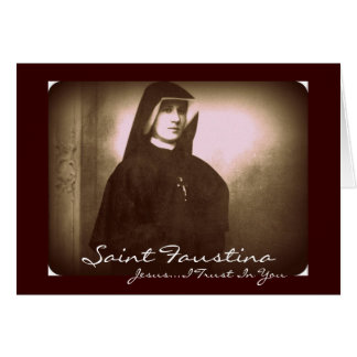 Saint Faustina Jesus...I Trust In You Card