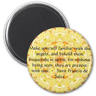 Saint Francis de Sales QUOTE about Angels 2 Inch Round Magnet