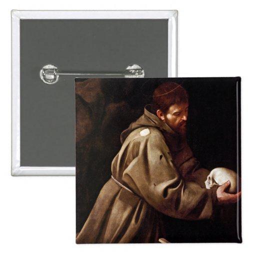 Saint Francis in Prayer - Caravaggio Button